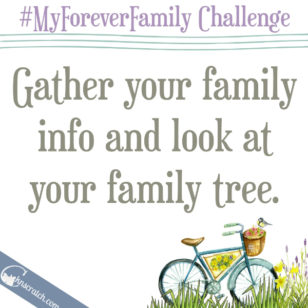 Day 1 in the #MyForeverFamily challenge- join in!
