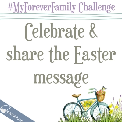 Day 30 of the #MyForeverFamily Challenge