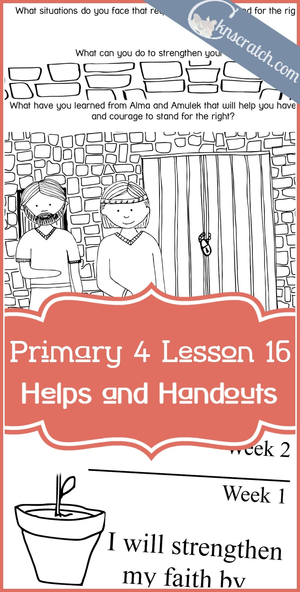 Fabulous LDS helps and handouts for Primary 4 Lesson 16: Alma and Amulek in Prison