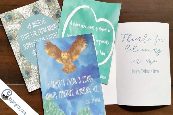 Now these are great card for Father's Day- inspiration cards based on LDS quotes