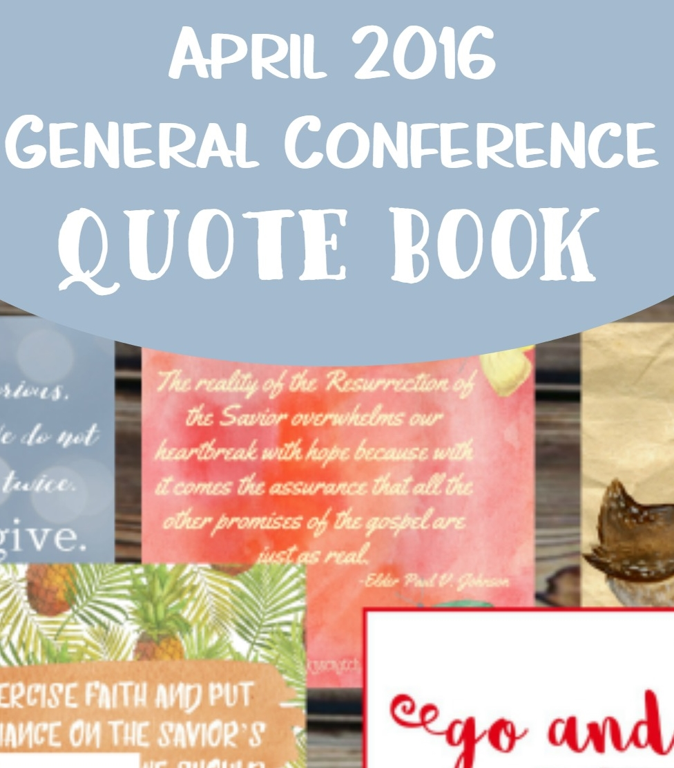 Free April 2016 General Conference Quote Book