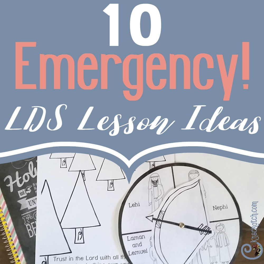 Hanging on to this! Great ideas for emergency LDS lessons
