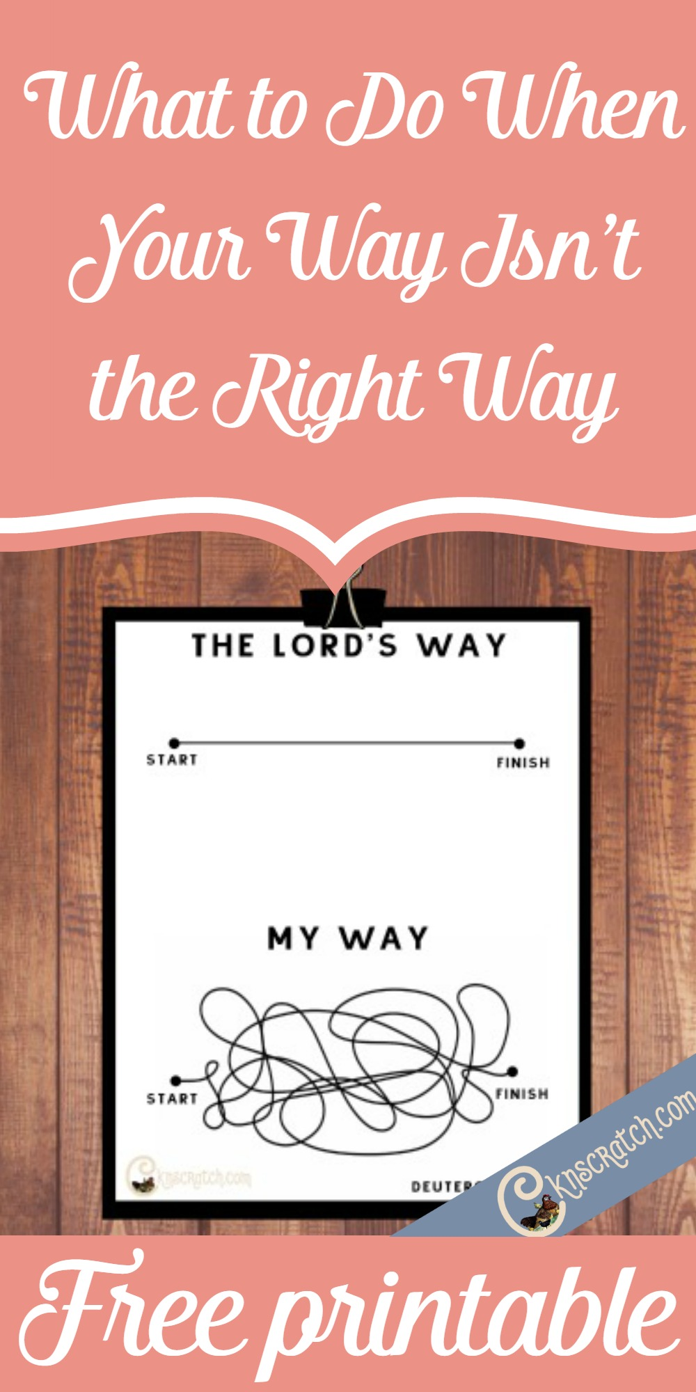 Great scripture to remind you of what to do when your way really isn't the right way