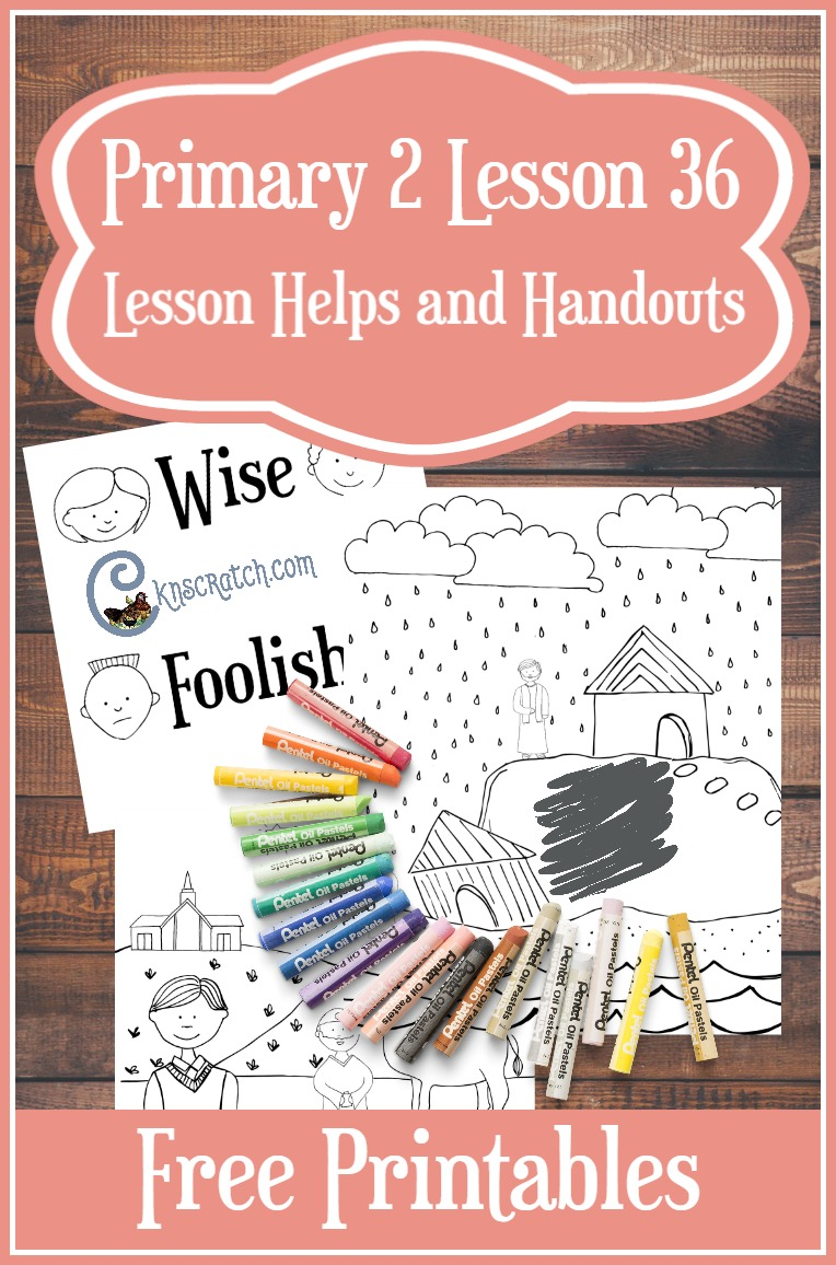 Excellent LDS lesson resources with free handouts to help teach Primary 2 Lesson 36: I am wise when I choose the right