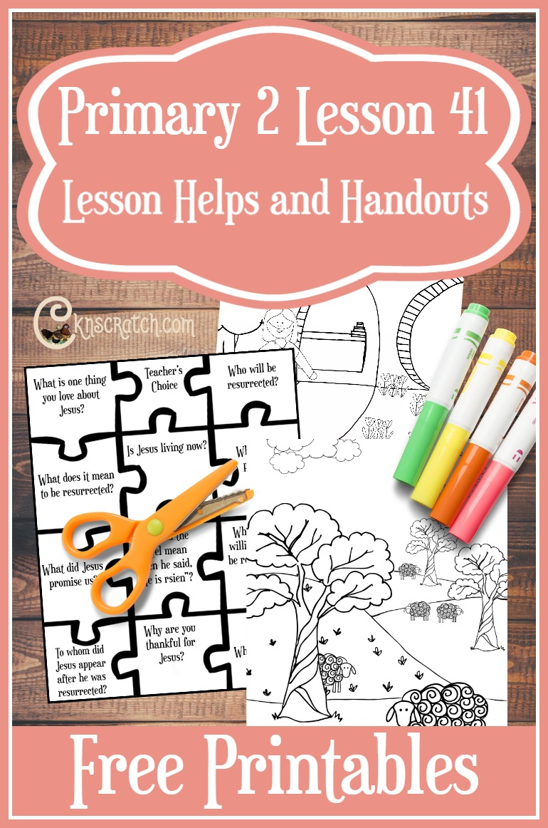 Amazing LDS lesson helps for Primary 2 Lesson 41: Jesus Christ is Our Savior (and free handouts)