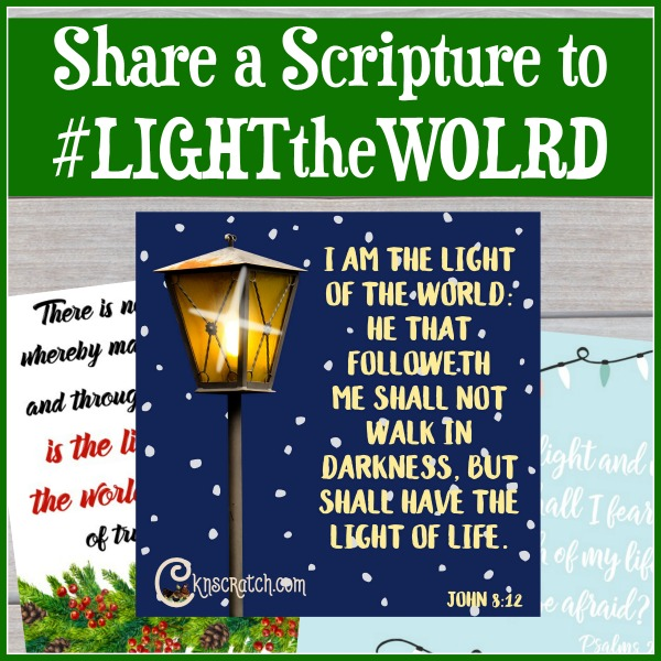 #LIGHTtheWORLD with scriptures