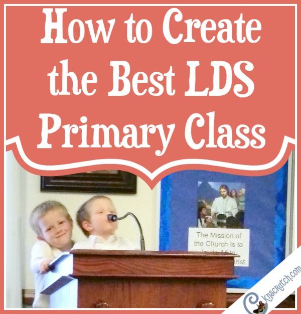 Create the best LDS Primary class this year
