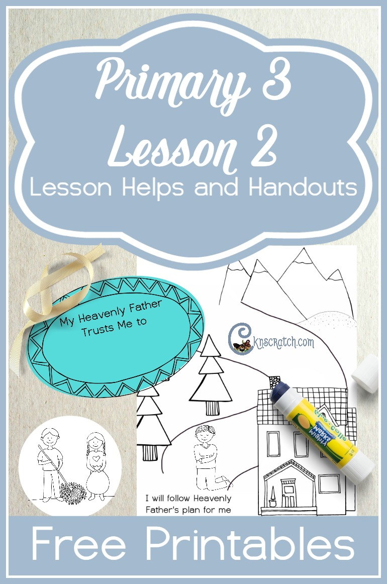 Excellent free LDS handouts and ideas for teaching Primary 3 Lesson 2: Heavenly Father Trusts Us to Follow His Plan