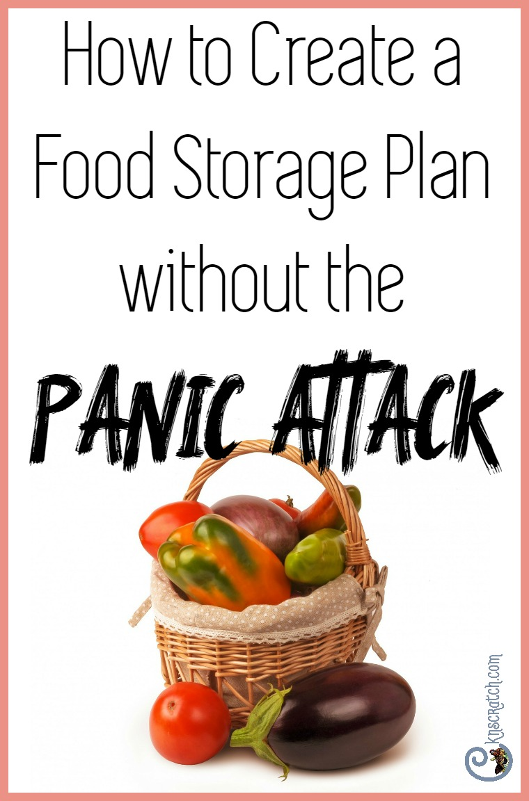 Creating a real food storage plan for your family without panicking
