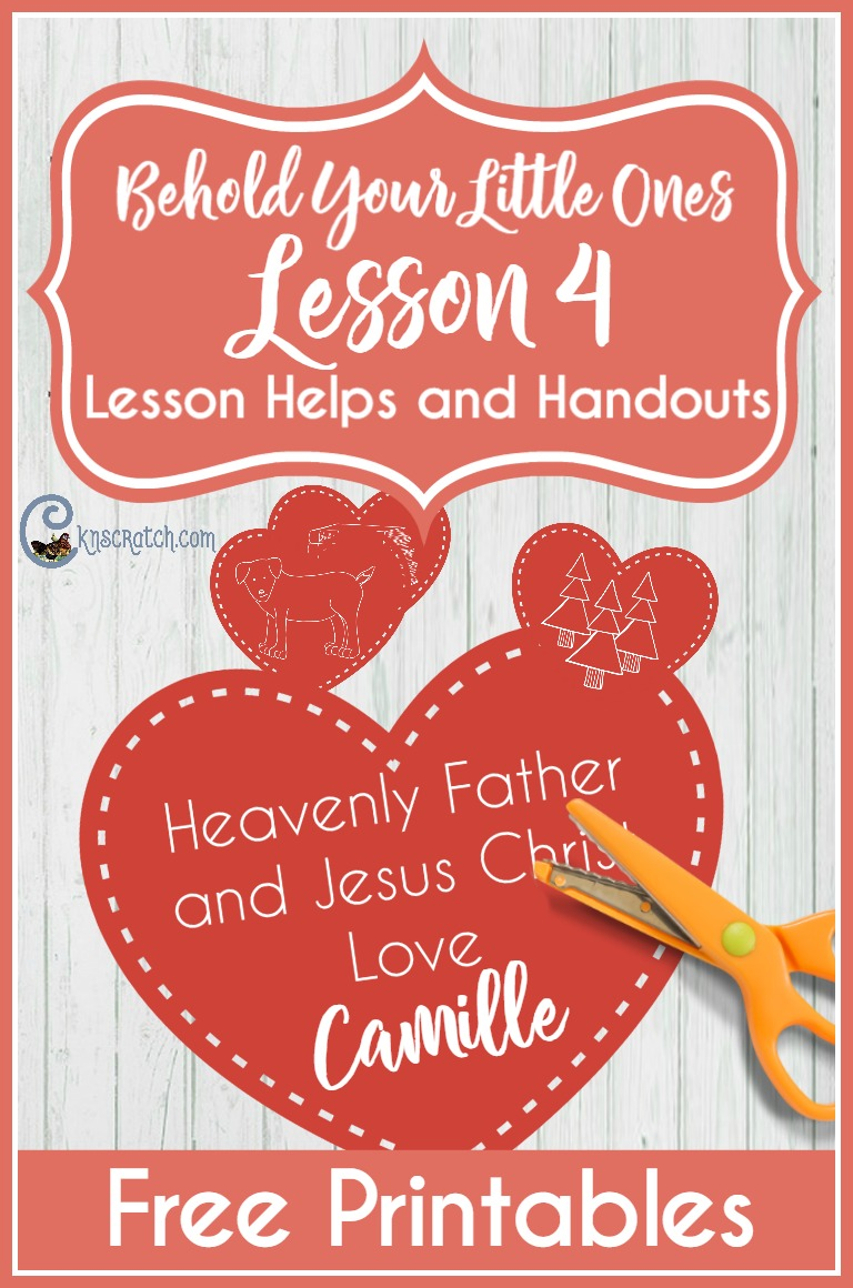 Free printables and lesson resources for teaching LDS Nursery- Behold Your Little Ones Lesson 4: Heavenly Father and Jesus Christ love me