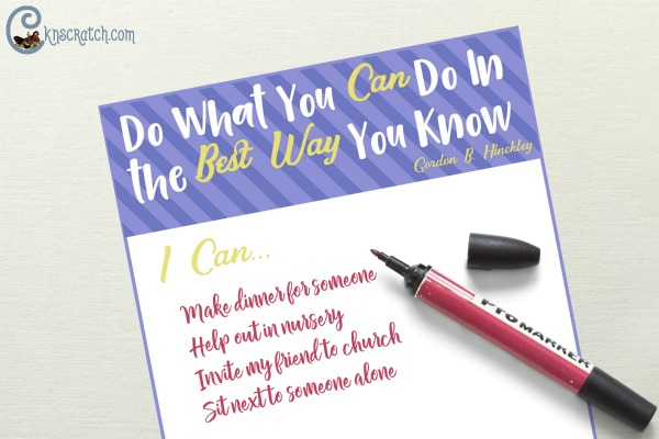 Do what you can do in the best way you know how- great quote from Gordon B. Hinckley Chapter 5