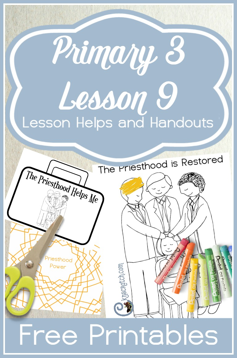 Great resource for teaching LDS Primary 3 Lesson 9: Priesthood Blessings and Ordinances