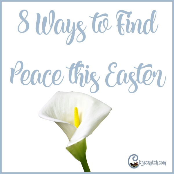 Discover 8 ways to peace this Easter #PrinceofPeace