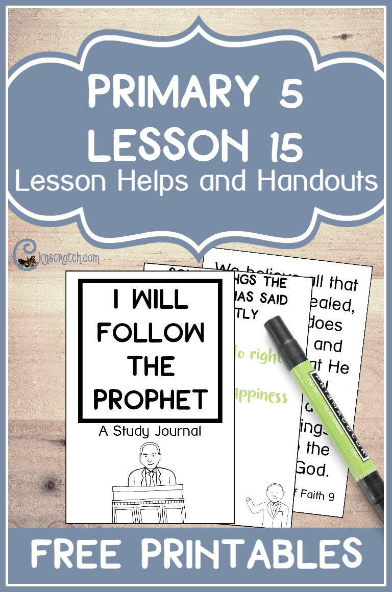 Neat Follow the  Prophet booklet plus other great resources for teaching Primary 5 LEsson 15: The Prophet Receives Revelation for the Church