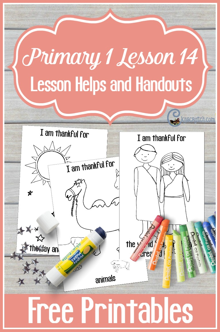 Great handouts and resources for teaching Primary 1 Lesson 14: Adam and Eve Were Created in Heavenly Father's Image