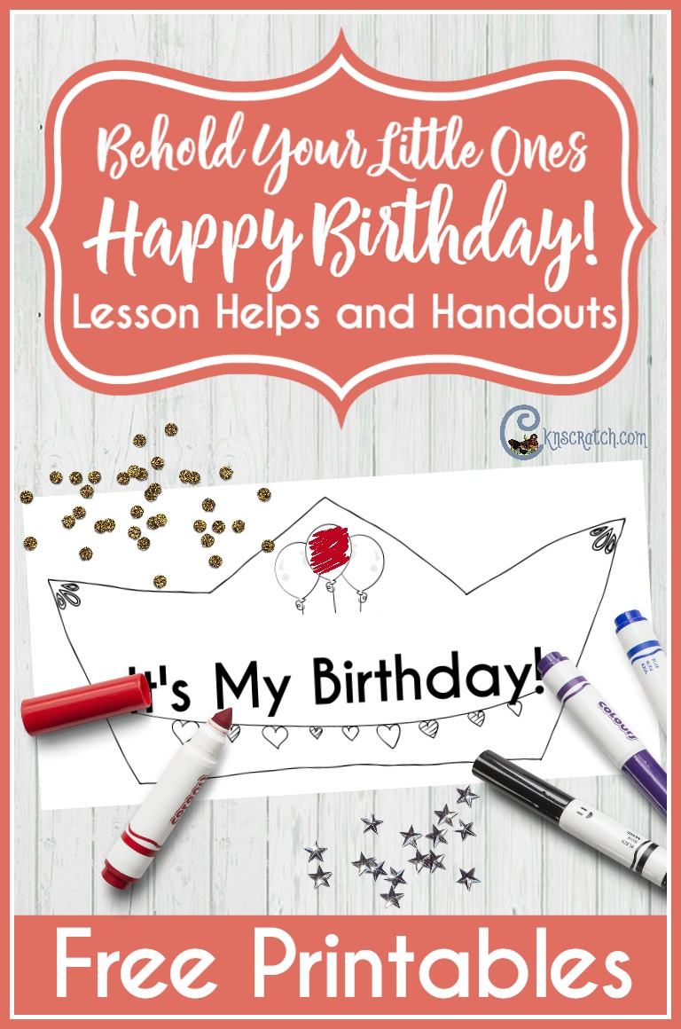 Celebrate birthdays in your LDS nursery with these ideas