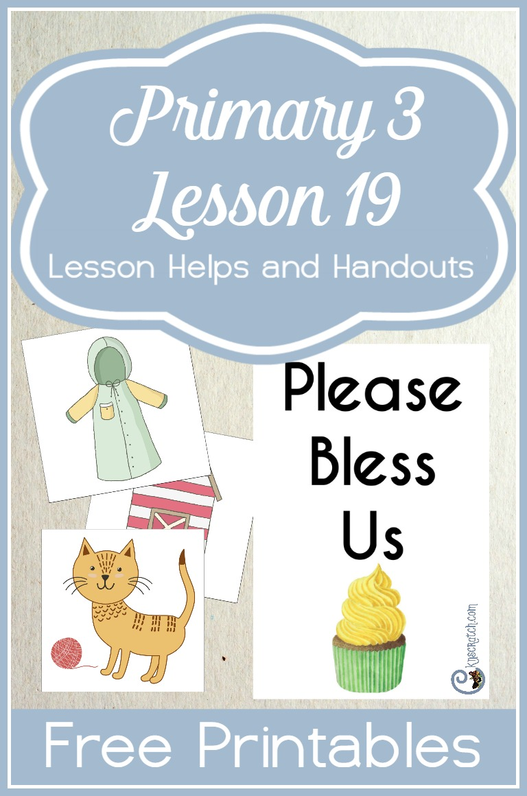 Free printables and lesson resources for teaching LDS Primary 3 Lesson 19: Heavenly Father Helps Us When We Pray