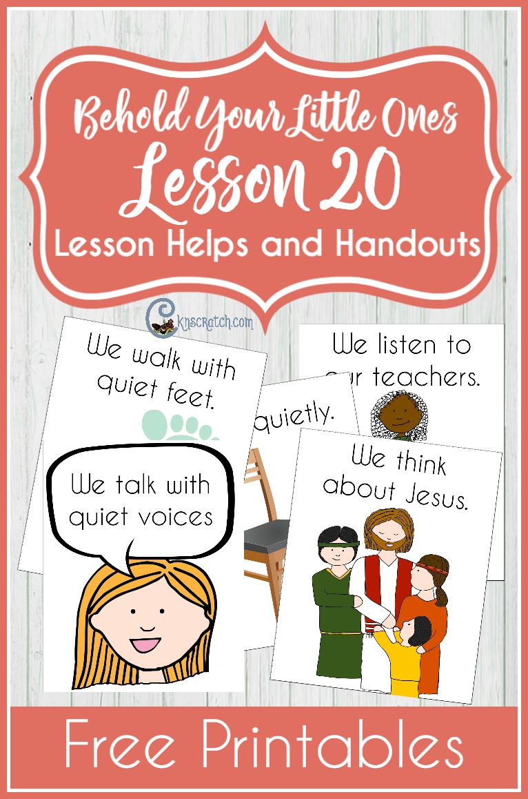 Great free printables and resources for teaching LDS Nursery- Behold Your Little Ones Lesson 20: I Will Be Reverent