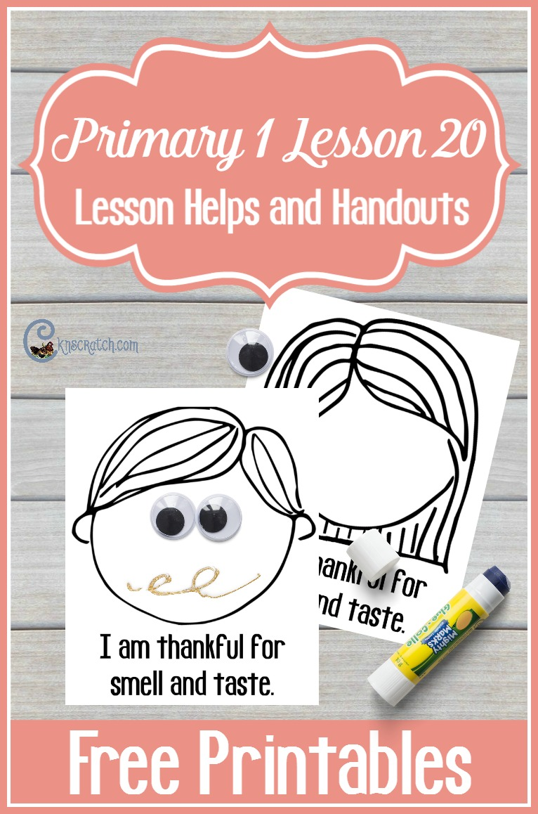 Great resources and free printables for teaching LDS Primary 1 Lesson 20: I Am Thankful that I can Smell and Taste