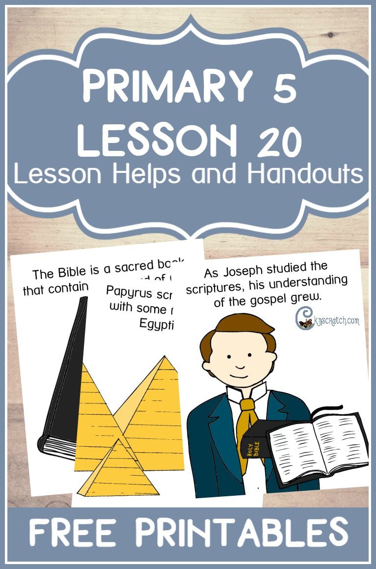 Love this! Great lesson helps and free printables for LDS Primary 5 Lesson 20: Joseph Smith Translates the Bible and Other Scriptures