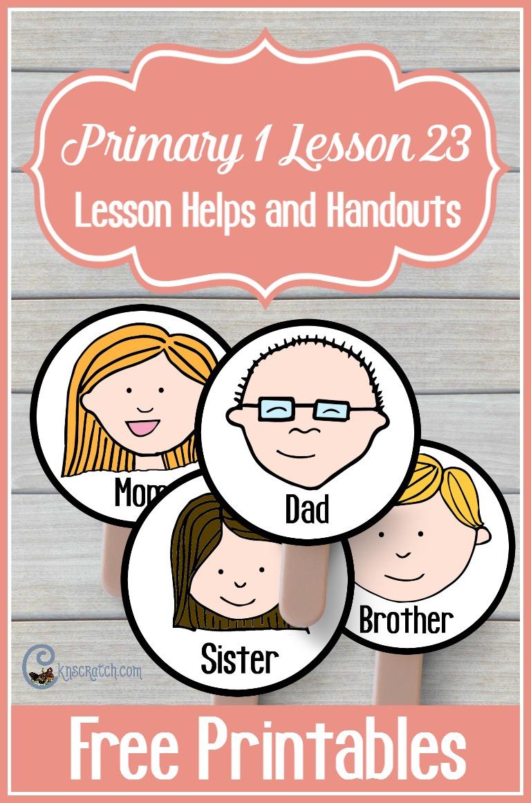 Great free handouts and resources for LDS Primary 1 Lesson 23: I Belong to a Family