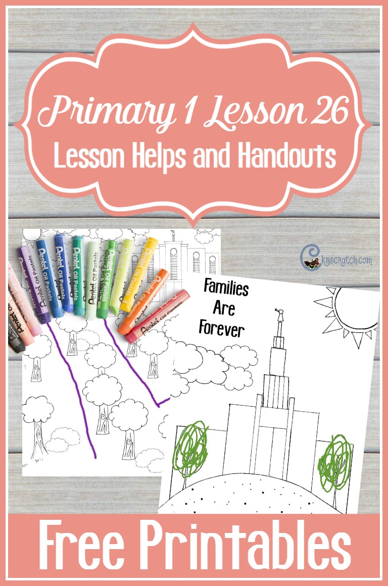 I like the maze and coloring pages to go with Primary 1 Lesson 26: Families Can Be Together Forever