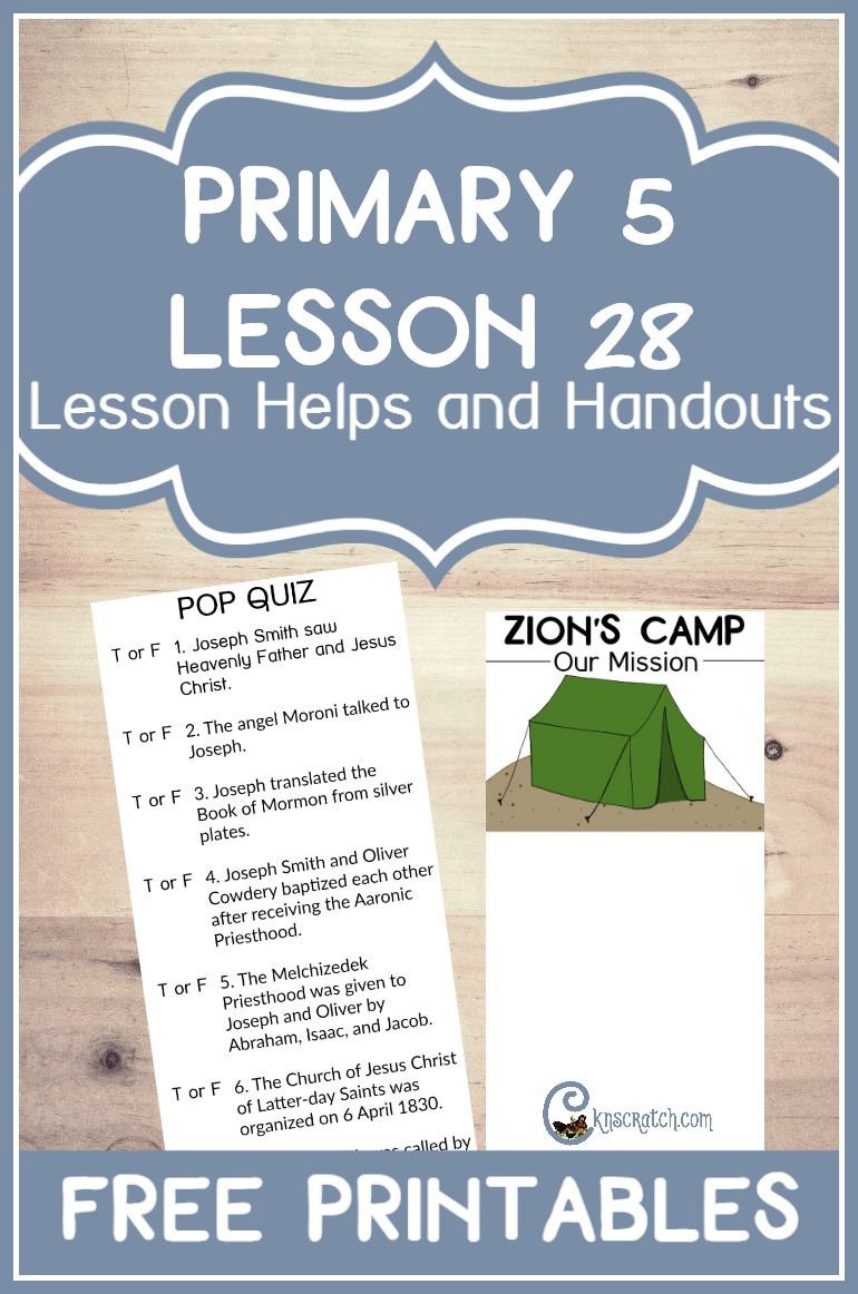 Great LDS handouts and helps for teaching Primary 5 Lesson 28: Zion's Camp Marches to Missouri