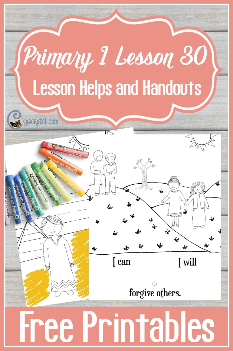 Great LDS handouts and lesson helps for Primary 1 Lesson 30: I Can Forgive Others