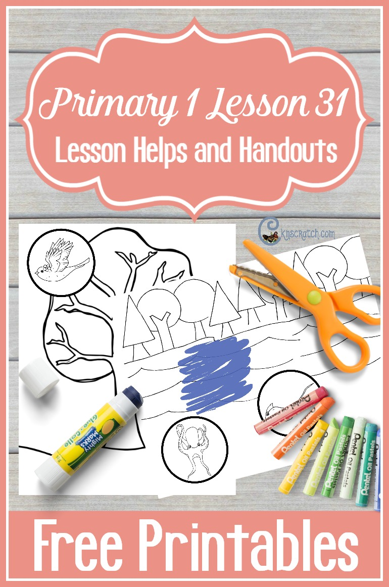 Free LDS handouts and helps for teaching LDS Primary 1 Lesson 31: I Am Thankful for My Home