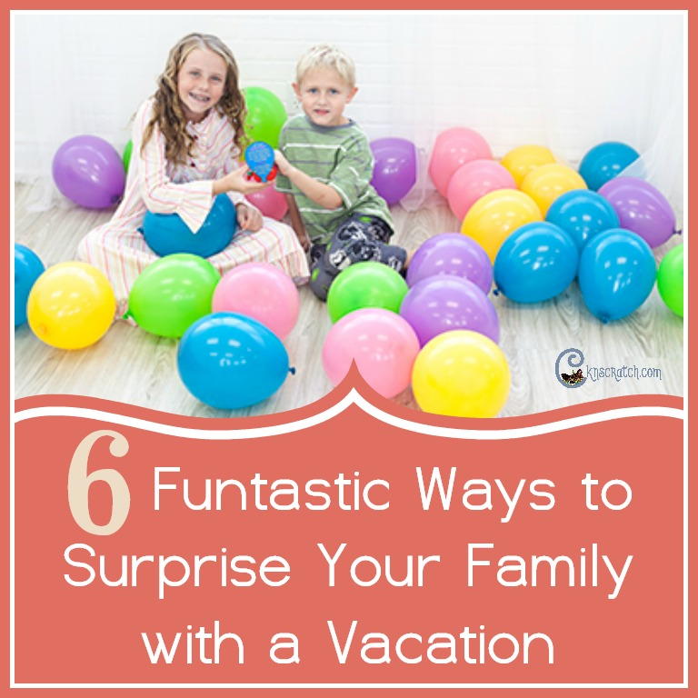 6 fun ways to surprise your family with a vacation (free printables)