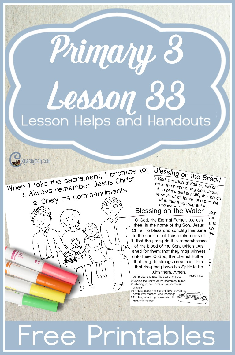 Great free LDS handouts and helps for teaching Primary 3 Lesson 33: The Sacrament Reminds Us of Our Covenants