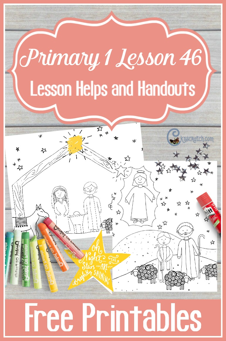 Great LDS lesson helps and free handouts for teaching Primary 1 Lesson 46: The Birth of Jesus Christ (Christmas)