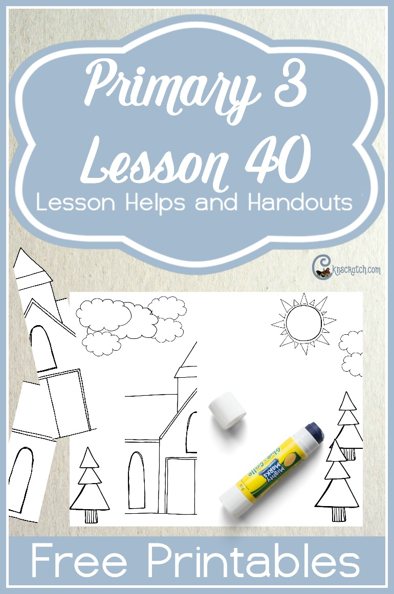 Great free handouts and helps to teach LDS Primary 3 Lesson 40: Worshiping at Church