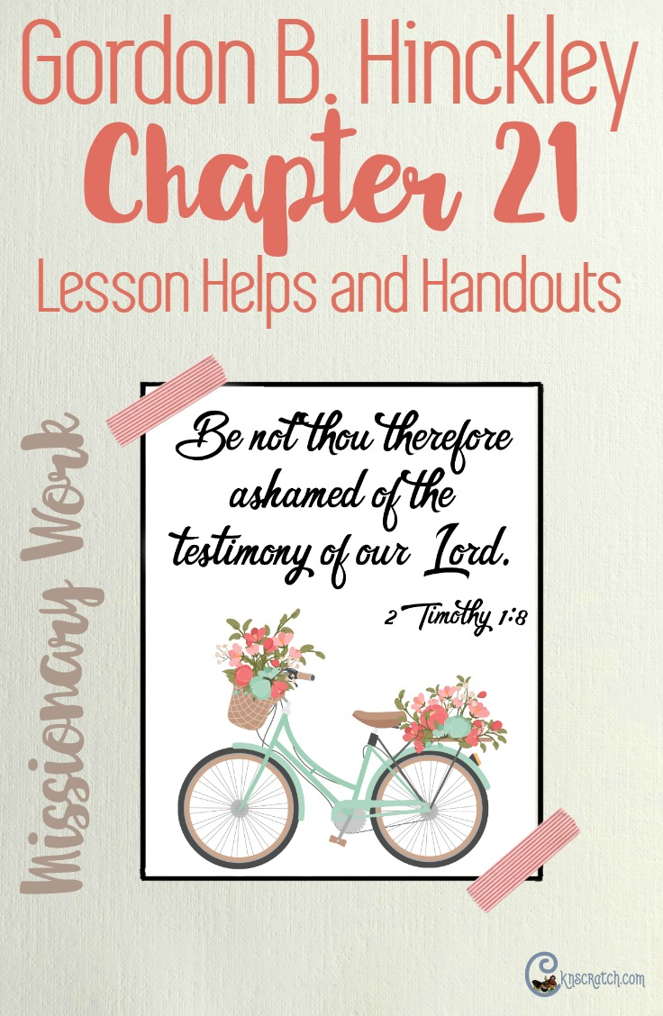 Great LDS lesson helps and free handouts for Gordon B. Hinckley Chapter 21: The Latter-Day Miracle of Missionary Work #ReliefSociety #LDS