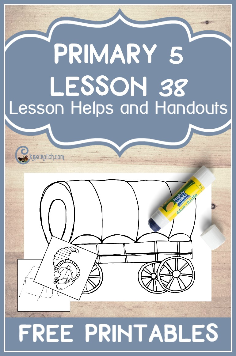 Great LDS handouts and helps for teaching Primary 5 Lesson 38: Brigham Young Leads the Church