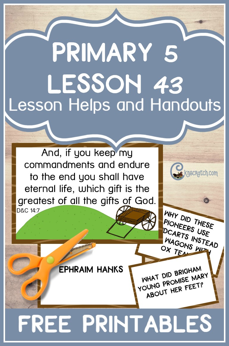Super helpful- free printables and helps for teaching LDS Primary 5 Lesson 43: Handcart Companies Come to the Salt Lake Valley