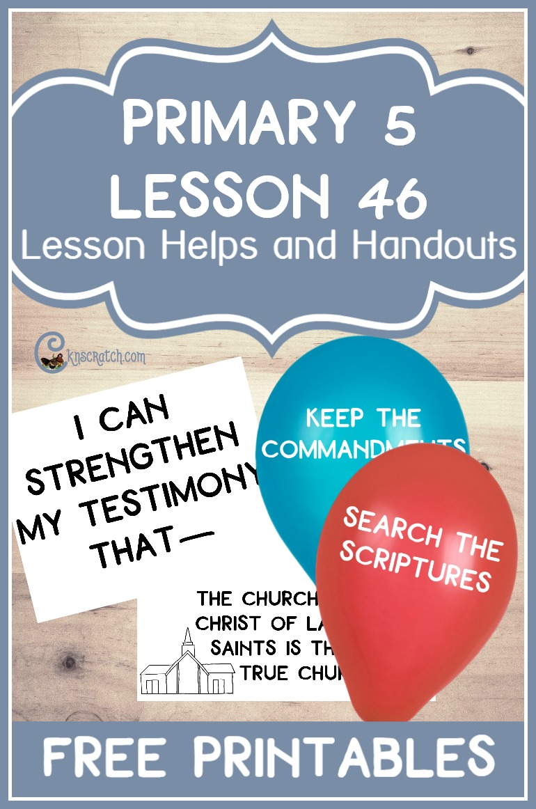 Great free handouts for teaching LDS Primary 5 Lesson 46: Strengthening Our Testimonies of the Restored Gospel