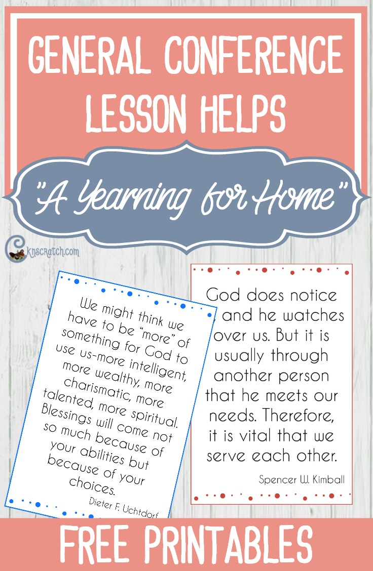 "Great LDS lesson helps for teaching President Dieter F. Uchtdorf's ""A Yearning for Home"" (October 2017 General Conference) #ReliefSociety"