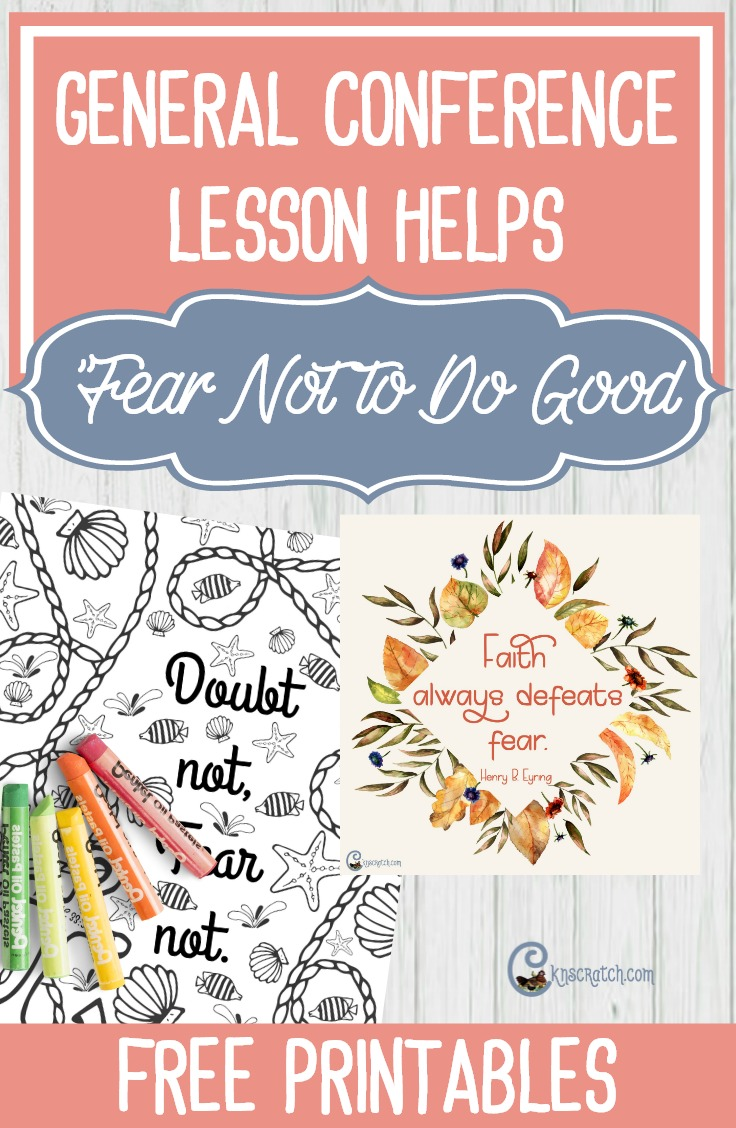 """LDS teaching helps for """"Fear Not to Do Good"""" by President Henry B. Eyring"""