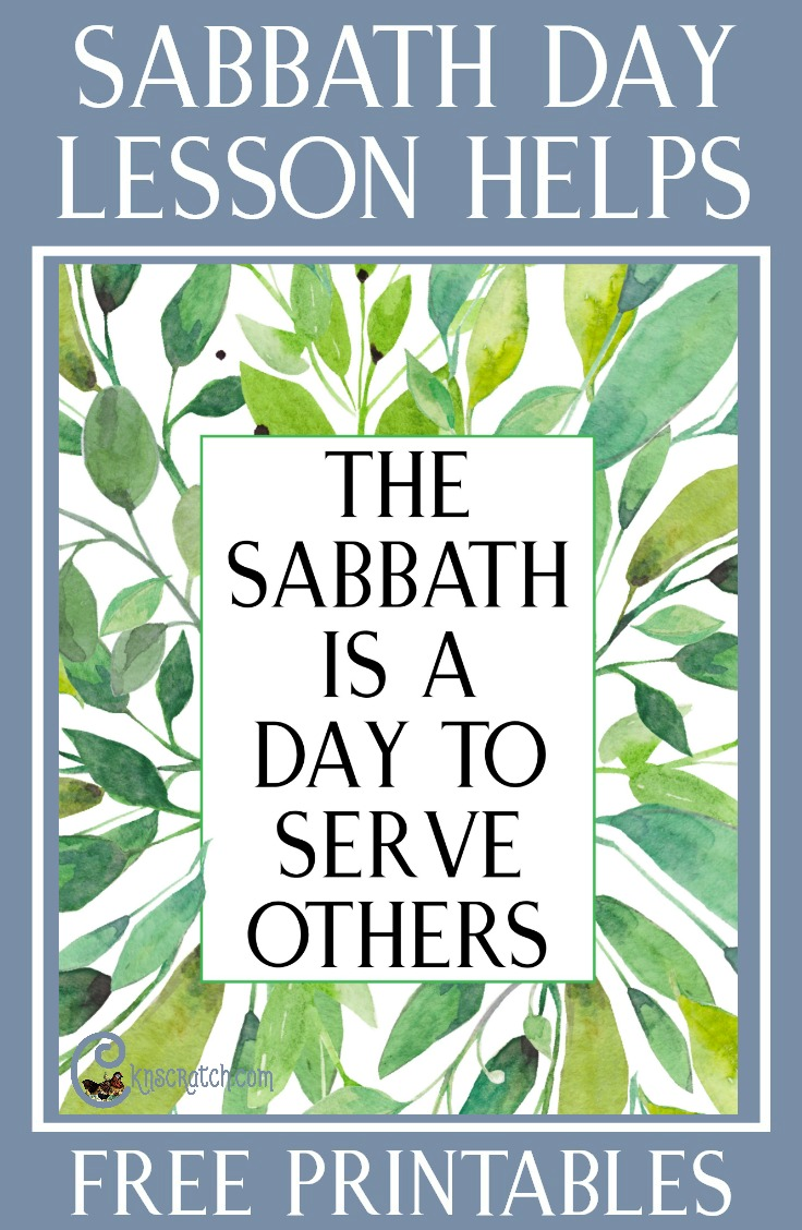 """Love this site! LDS teaching helps and handouts for """"The Sabbath Is a Day to Serve"""""""