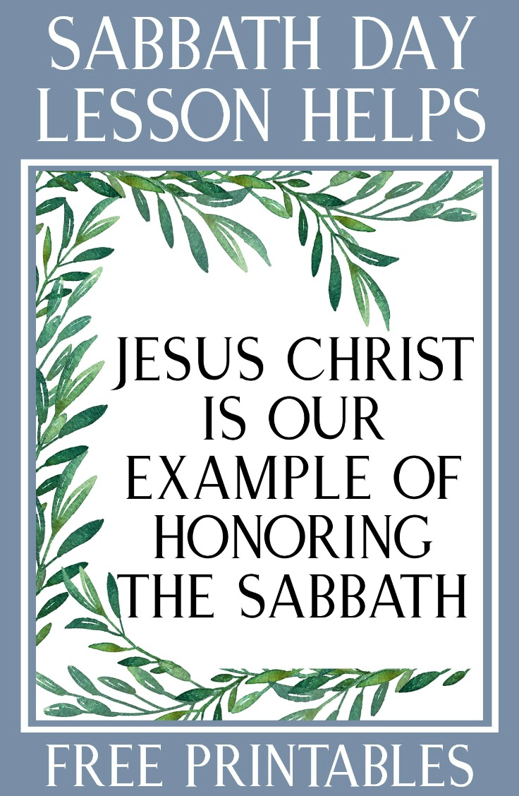 "This is helpful! Free handouts and ideas for teaching ""Jesus Christ Is Our Example of Honoring the Sabbath"""