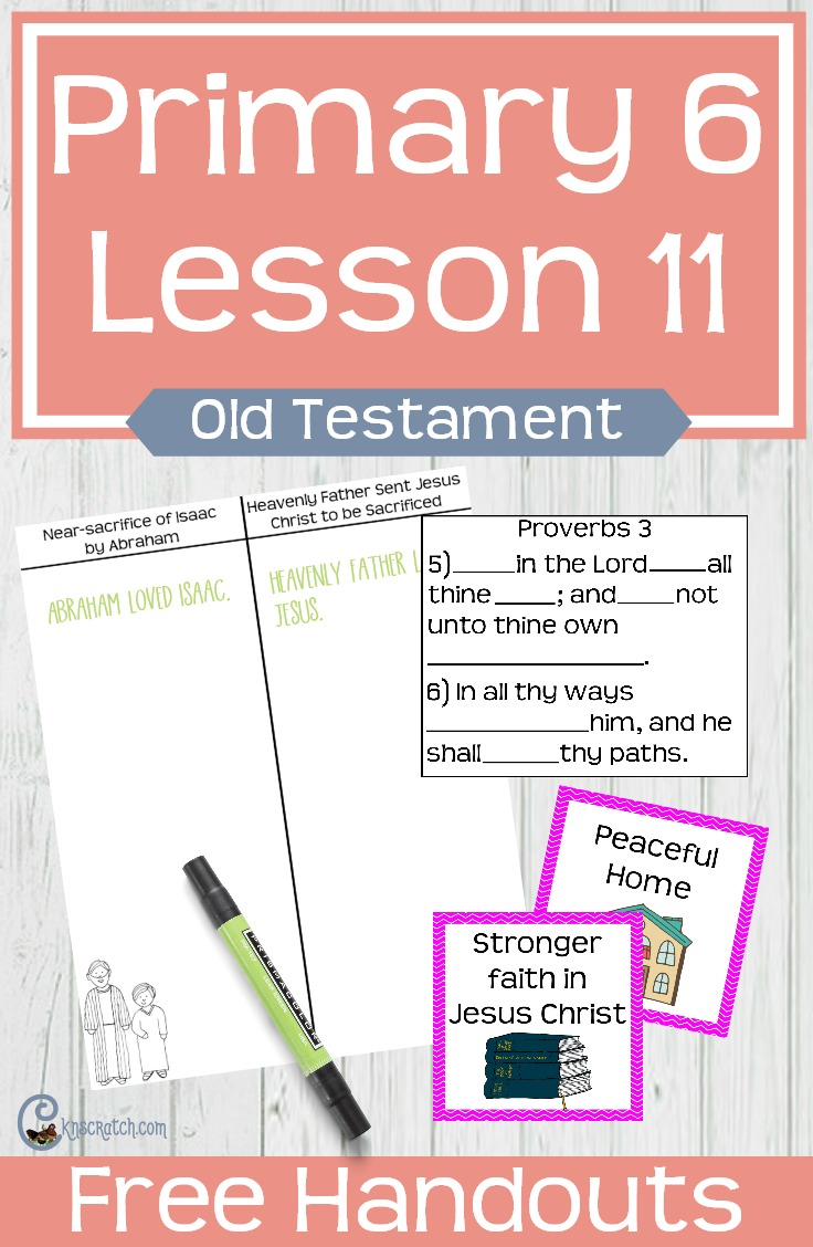 Great free handouts and resources to help teach Primary 6 Lesson 11: Abraham and Isaac #LDS #Mormon