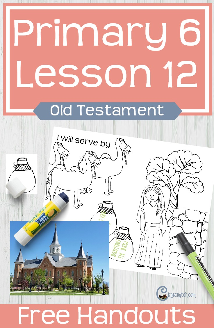 Great free handouts and helps for teaching LDS Primary 6 Lesson 12: Isaac and Rebekah (Old Testament)