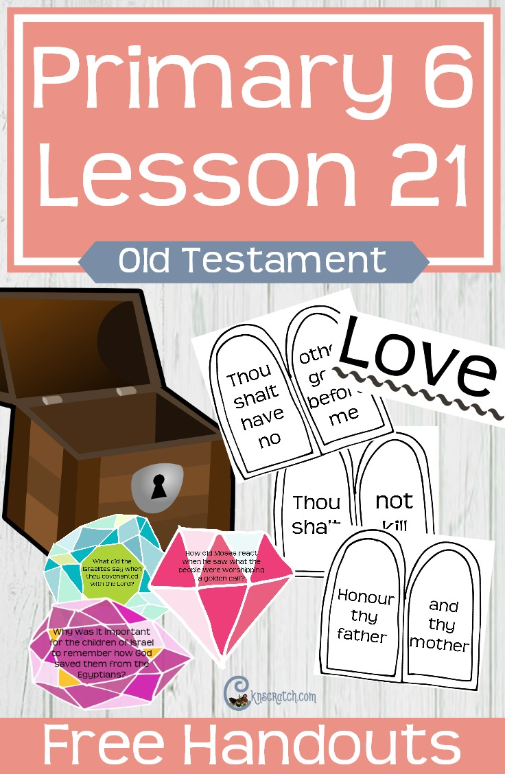 Love the treasure chest and commandments for teaching LDS Primary 6 Lesson 21: The Ten Commandments