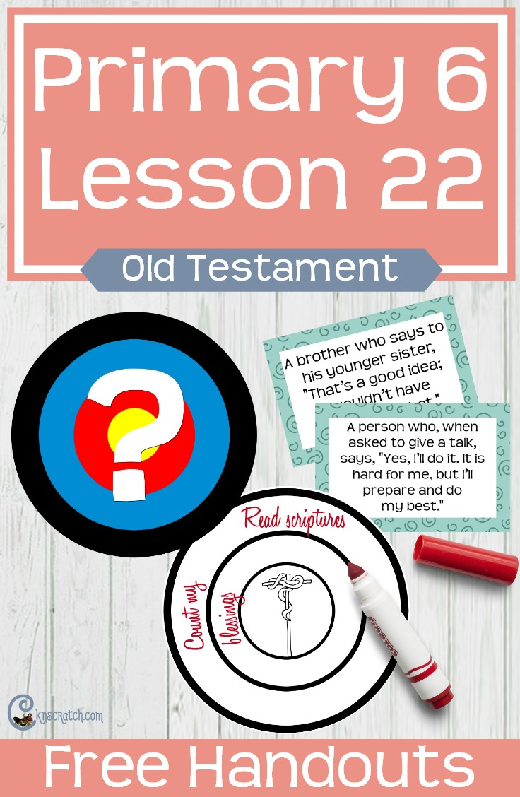 Great free handouts and resources to help teach LDS Primary 6 Lesson 22: Israel and the Brass Serpent