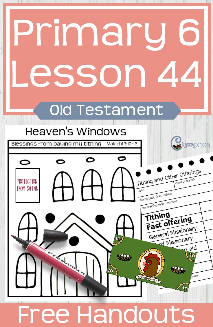 Great ideas and free handouts for teaching LDS Primary 6 Lesson 44: Malachi Teaches about Tithes and Offerings