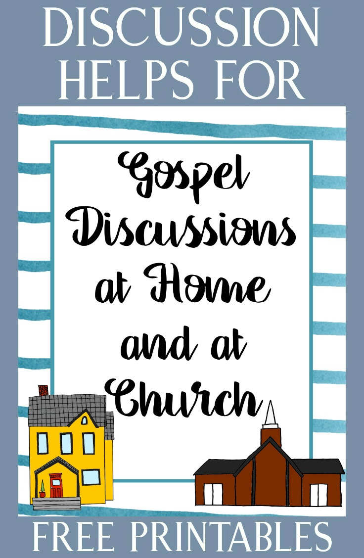 "Great ideas and free printables for teaching ""Gospel Discussions at Home and at Church"" #4thSunday #latterdaysaint"