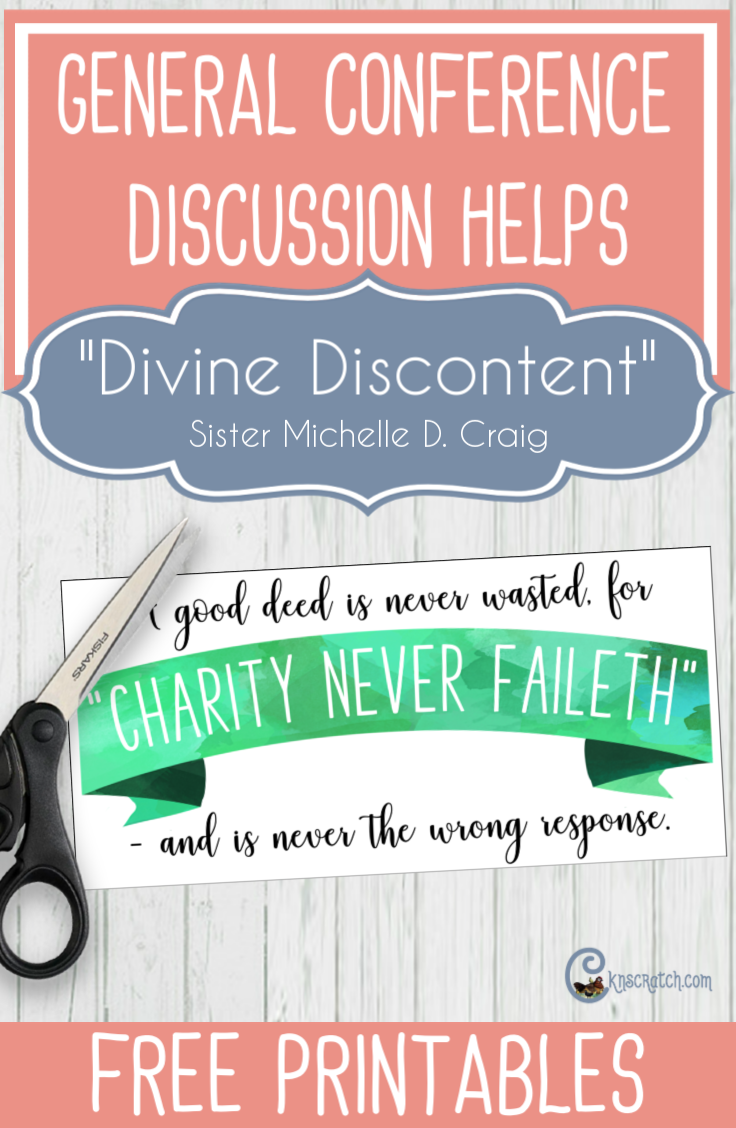 """Discussion ideas and free printables for """"Divine Discontent"""" by Sister Michelle D. Craig #GeneralConference #latterdaysaints"""
