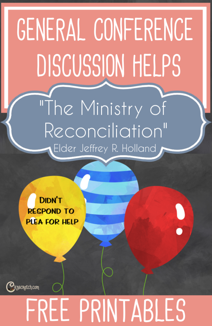 """Great discussion ideas for the talk """"The Ministry of Reconciliation"""" by Elder Jeffrey R. Holland #LatterdaySaint #GeneralConference"""