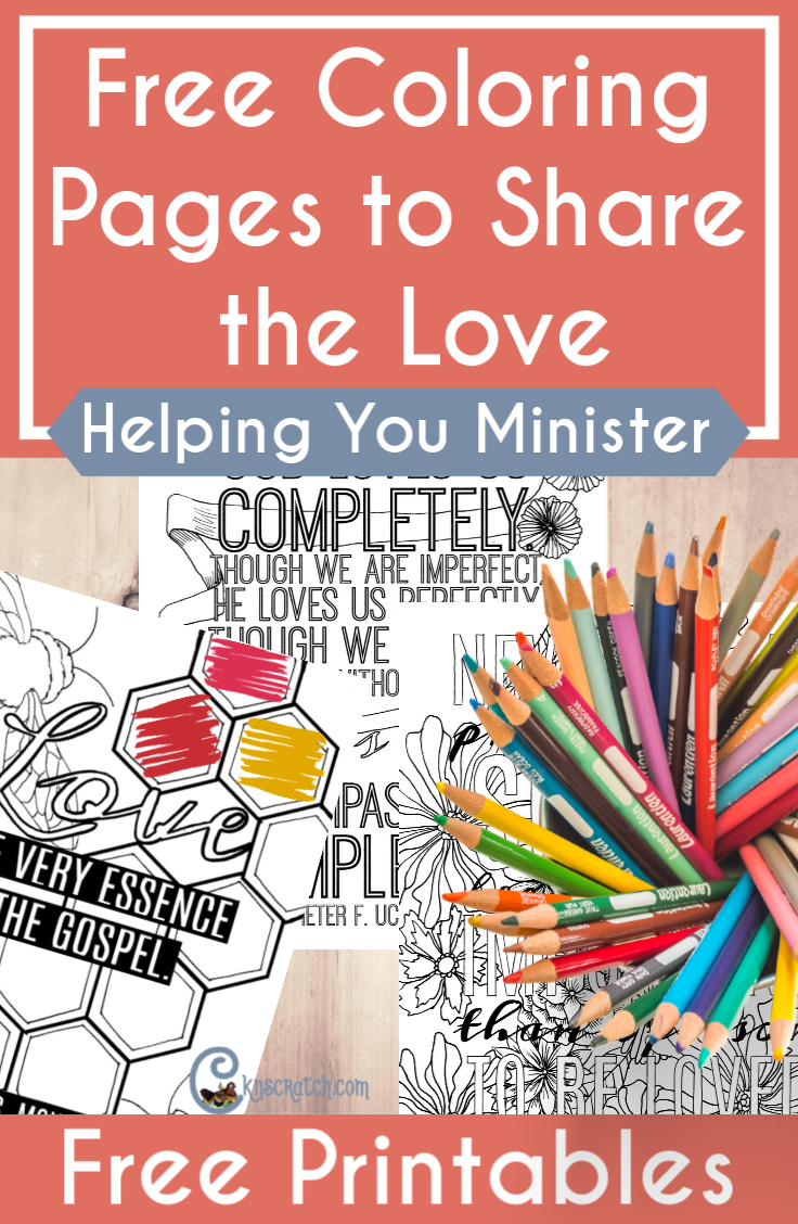 How great are these! Latter-day Saint love themed coloring pages to share with your ministering families. And they are FREE! #teachlikeachicken